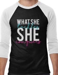 What She Tackles She Conquers Men's Baseball ¾ T-Shirt