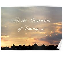 At the Crossroads of Destiny ... Poster