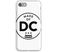 Made of DC (Washington DC) iPhone Case/Skin
