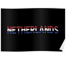 Netherlands - Dutch Flag - Metallic Text Poster
