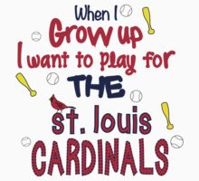 When I Grow Up...Baseball (St. Louis) by canossagraphics