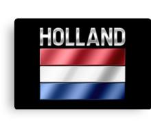 Holland - Dutch Flag & Text - Metallic Canvas Print