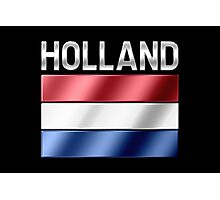 Holland - Dutch Flag & Text - Metallic Photographic Print