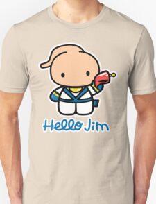 Hello Jim Unisex T-Shirt