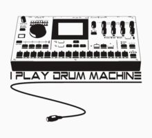 I Play Drum Machine T-Shirt