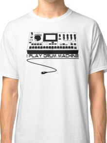 I Play Drum Machine Classic T-Shirt