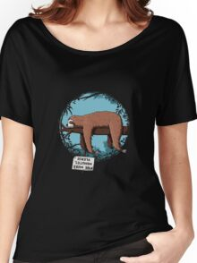 Lazy Song of Sloth Women's Relaxed Fit T-Shirt