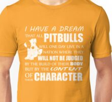 Dream Of Pit Bull Unisex T-Shirt