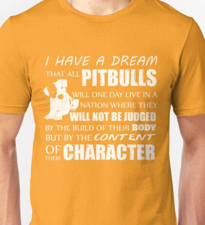 Dream Of Pit Bull Unisex T-Shirt
