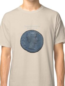 Ancient Roman Coin - AUGUSTUS Classic T-Shirt
