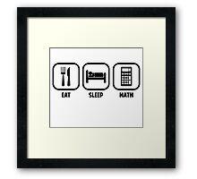 EAT, SLEEP, MATH Framed Print
