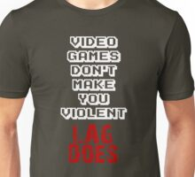 Fault of Lag Unisex T-Shirt