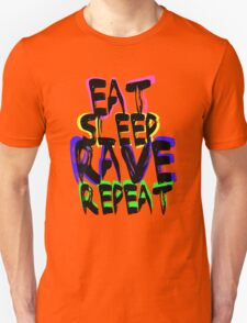 eat, sleep, rave, repeat, t-shirt T-Shirt