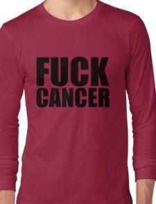 Fuck Cancer Long Sleeve T-Shirt