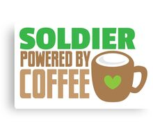 Soldier powered by coffee Canvas Print