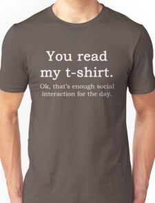 Funny Sarcastic English Quote Read My T-Shirt Graphic Tee Unisex T-Shirt