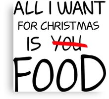 Christmas, Food, Funny, Hungry Canvas Print