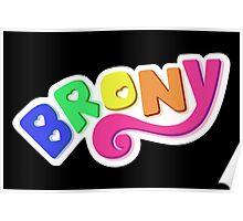 Brony Logo - Rainbow Poster