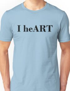 I heART T-shirt. Limited edition design! Unisex T-Shirt