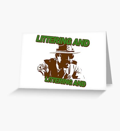Littering Greeting Card