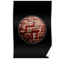 Bacon-Wrapped Football Soccer Ball 2 Poster