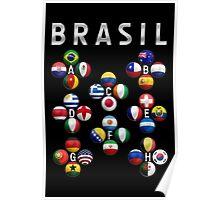 Brasil - World Football or Soccer - 2014 Groups - Brazil Poster