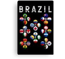 Brazil - World Football or Soccer - 2014 Groups - Brasil Canvas Print