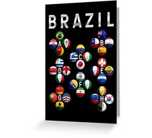 Brazil - World Football or Soccer - 2014 Groups - Brasil Greeting Card
