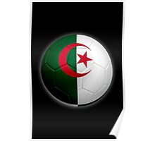 Algeria - Algerian Flag - Football or Soccer 2 Poster