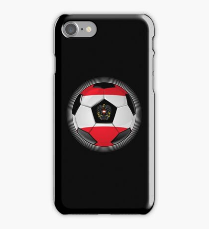 Austria - Austrian Flag - Football or Soccer iPhone Case/Skin