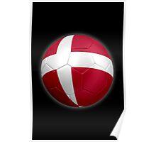 Denmark - Danish Flag - Football or Soccer 2 Poster