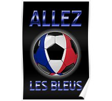 Allez Les Bleus - French Football & Text - Metallic Poster