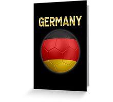 Germany - German Flag - Football or Soccer Ball & Text 2 Greeting Card