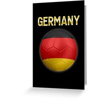 Germany - German Flag - Football or Soccer Ball & Text 2 Greeting Card