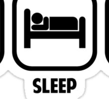 EAT, SLEEP, MORE SLEEP Sticker