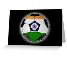 India - Indian Flag - Football or Soccer Greeting Card