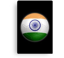 India - Indian Flag - Football or Soccer 2 Canvas Print