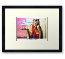 Are You Using Your Gifts? Framed Print