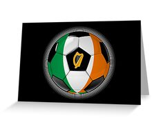 Ireland - Irish Flag - Football or Soccer Greeting Card