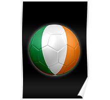 Ireland - Irish Flag - Football or Soccer 2 Poster