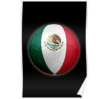 Mexico - Mexican Flag - Football or Soccer 2 Poster