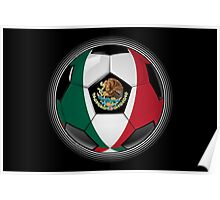 Mexico - Mexican Flag - Football or Soccer Poster