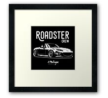 Roadster crew. Mazda MX5 Miata (NC) Framed Print