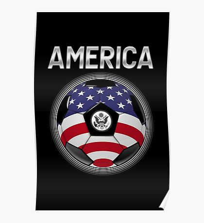 America - American Flag - Football or Soccer Ball & Text Poster