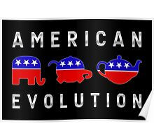 American Evolution - Republican to Tea Party Poster