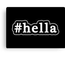 Hella - Hashtag - Black & White Canvas Print