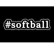 Softball - Hashtag - Black & White Photographic Print