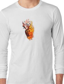 I Will Burn You - Text Edition Long Sleeve T-Shirt
