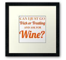 trick or treating wine Framed Print