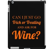 trick or treating wine iPad Case/Skin